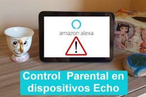 alexa echo niños control parental