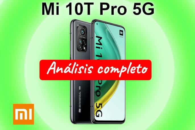 Xiaomi Mi 10T Pro 5G opiniones